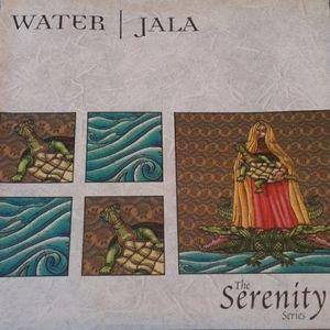 The Serenity Series : Water /Jala